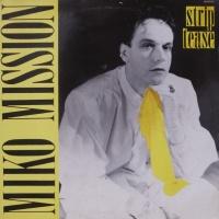 Miko Mission - Strip Tease (Single)
