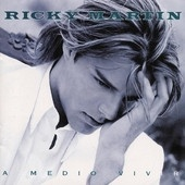 Ricky Martin - A Medio Vivir (Album)