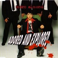 Marc Almond - Adored And Explored (Single)