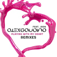Alex Gaudino - Playing With My Heart Remixes