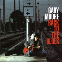 Gary Moore - Back To the Blues (Album)