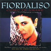 Fiordaliso - Come Te Amare' (Album)