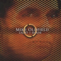 Mike Oldfield - Light + Shade (Album)