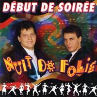 Début De Soirée - Nuit De Folie (Compilation)
