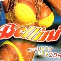 Bellini - Me Gusta La Vida (Single)