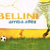 Bellini - Arriba Allez (Single)