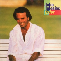 Julio Iglesias - Calor (Album)