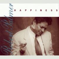 Robert Palmer - Happiness (Single)