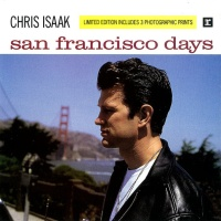 Chris Isaak - San Francisco Days (Album)