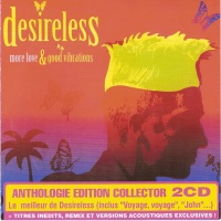 Desireless - More Love & Good Vibrations (CD 1) (Compilation)