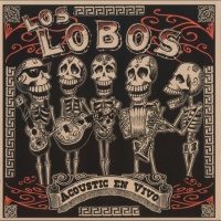 Los Lobos - Acoustic En Vivo (Album)