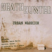 Heath Hunter & The Pleasure Company - Urban Warrior (Album)