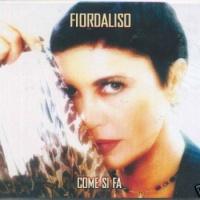 Fiordaliso - Come Si Fa (Album)