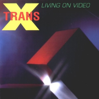 Trans-X - Living On Video (Album)
