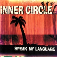Inner Circle - Speak My Language (Album)