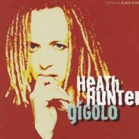 Heath Hunter & The Pleasure Company - Gigolo (Album)