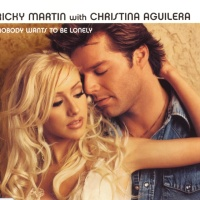 Ricky Martin - Nobody Wants To Be Lonely (Single)