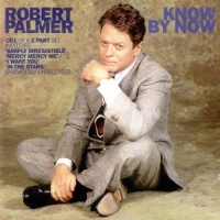 Robert Palmer - Know By Now (Single)