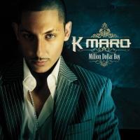K-Maro - Million Dollar Boy (Album)