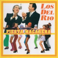 Los Del Rio - Fiesta Macarena (Album)
