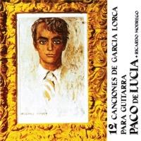 Paco De Lucía - 12 Canciones De Garcia Lorca Para Guitarra (LP)