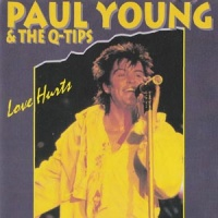 Paul Young - Love Hurts