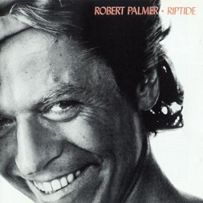 Robert Palmer - Riptide (Album)