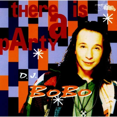 Dj Bobo - There Is A Party (Album)