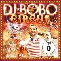 Dj Bobo - Circus (Live)