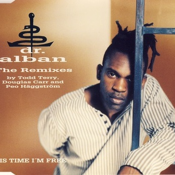 Dr. Alban - This Time I'm Free (The Remixes) (Single)