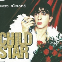 Marc Almond - Child Star (Single)
