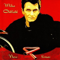 Mike Oldfield - New Times (Compilation)