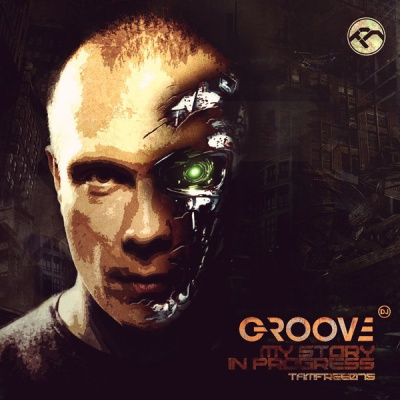 DJ Грув - My Story In Progress (Album)