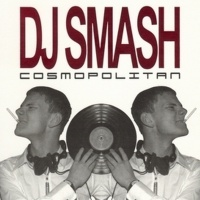DJ Smash - Cosmopolitan CD 1 (Album)