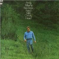 Andy Williams - Raindrops Keep Fallin On My Head (Album)