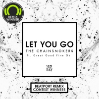 The Chainsmokers - Let You Go (Beatport Remix Contest Winners) (Compilation)