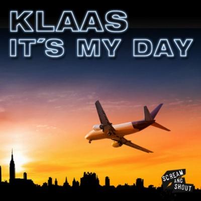 Klaas - Itґs My Day (Single)