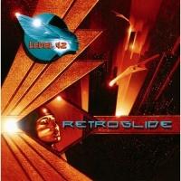 Level 42 - Retroglide (Album)