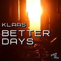 Better Days (Original Mix Edit)