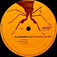 Olav Basoski - Water Fire Rhythm Love EP2 (EP)
