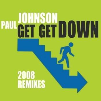 Paul Johnson - Get Get Down (Album)