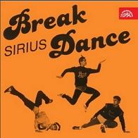 Sirius - Break Dance