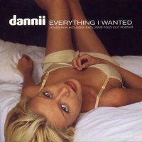 Dannii Minogue - Everithing I Wanted (Single)