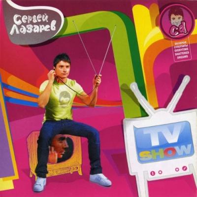 Сергей Лазарев - TV Show (Album)