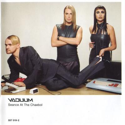 Vacuum - Seance At The Chaebol (Deluxe Bonus) (Album)