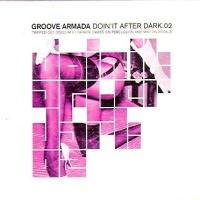 Groove Armada - Groove Armada / Superstylin'