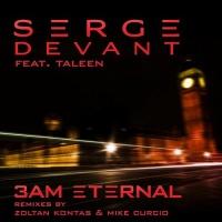 Serge Devant - 3AM Eternal (Single)