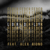 Feder feat. Alex Aiono - Lordly (Original Mix)