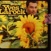 Yves Larock - Respect (Promo)