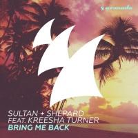 Sultan + Shepard - Bring Me Back (Single)